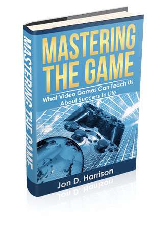 Mastering the Game by Jon D. Harrison